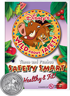 Safety Smart®: Healthy & Fit!