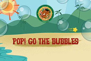Wild About Safety: Pop! Go The Bubbles